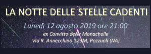 """La Notte delle Stelle Cadenti @ ex Convitto """"Monachelle"""""""